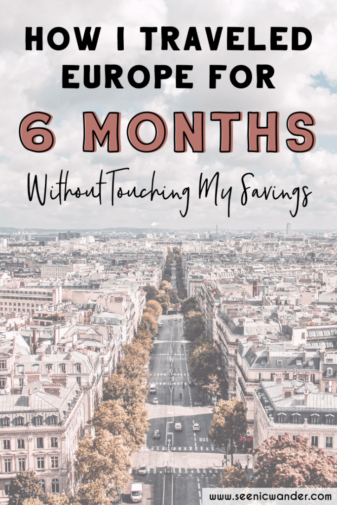 How I traveled Europe for six months without touching my